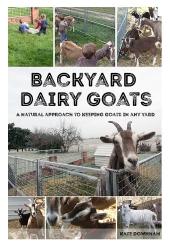 Backyard Dairy Goats