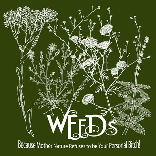 [Thumbnail for Weeds tee.jpg]