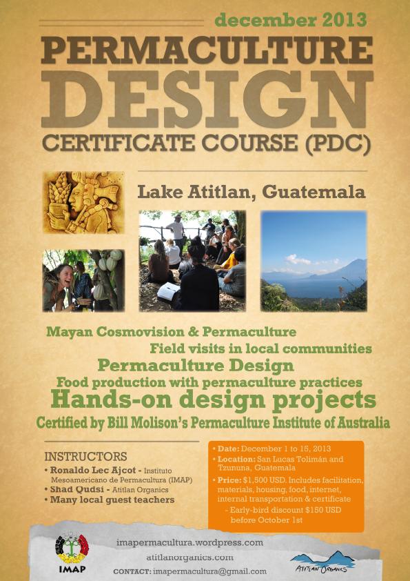 Guatemala Permaculture Design Certificate Course, December 1-15 2013 ...