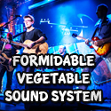 formidable vegetable band