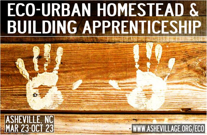[Thumbnail for Ashevillage-Permaculture-Certified-Eco-Urban-Homestead-Building-Apprenticeship.jpg]