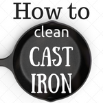 How to clean and use cast iron cookware