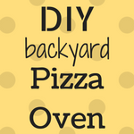Build your own pizza oven!