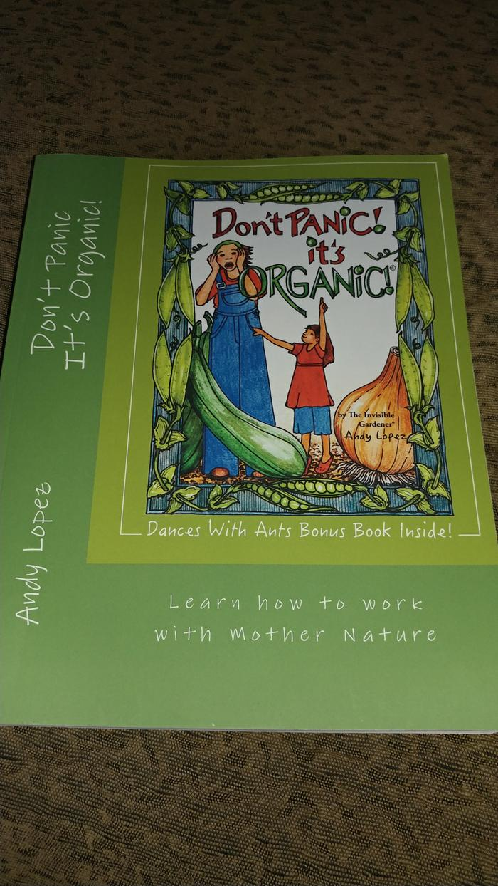 A copy of Andy Lopez's 'Don't Panic It's Organic!'