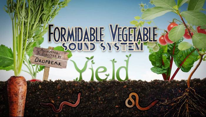 [Thumbnail for Formidable_vegetable_sound_system_-_Yield.jpg]