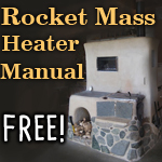 rocket mass heater manual FREE!