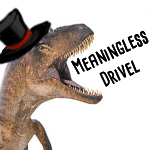 dinosaur yelling meaningless drivel