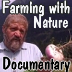Sepp Farming with Nature Documentary