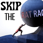 skip the rat race