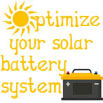 Optimize your solar battery system